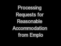 Processing Requests for Reasonable Accommodation from Emplo
