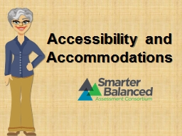 Accessibility and Accommodations PowerPoint Presentation, PPT - DocSlides