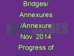 D:/SDE Bridges/ Annexures /Annexure Nov. 2014 Progress of Railway Over PowerPoint PPT Presentation