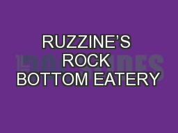 RUZZINE'S ROCK BOTTOM EATERY