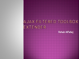 Ajax Filtered toolbox extender PowerPoint PPT Presentation
