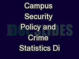 Jeanne Clery Campus Security Policy and Crime Statistics Di