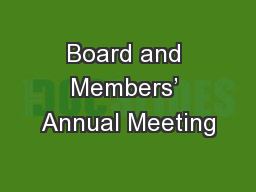 Board and Members� Annual Meeting