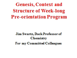 Genesis, Context and Structure of Week-long Pre-orientation PowerPoint PPT Presentation