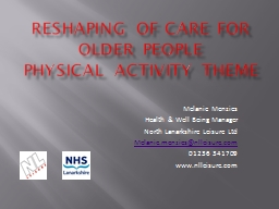 Reshaping of Care for Older People