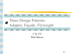 Three Design Patterns: