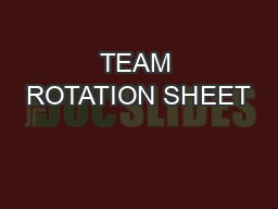 TEAM ROTATION SHEET