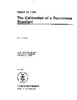 NBSIR 79-1758The Calibration of a RoundnessStandardCharles P. ReeveNat