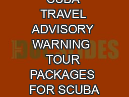 CUBA TRAVEL ADVISORY WARNING  TOUR PACKAGES FOR SCUBA PowerPoint PPT Presentation
