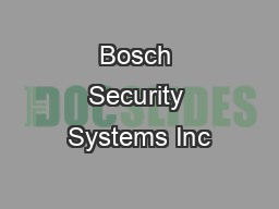 Bosch Security Systems Inc