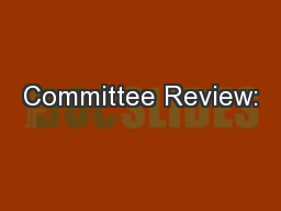 Committee Review: