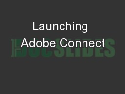 Launching Adobe Connect