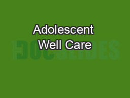 Adolescent Well Care