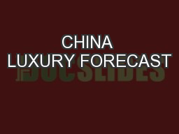 CHINA LUXURY FORECAST