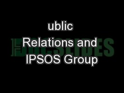 ublic Relations and IPSOS Group