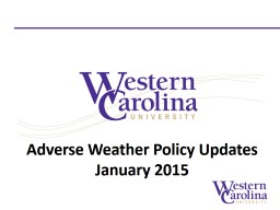 Adverse Weather Policy PowerPoint PPT Presentation