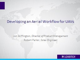 Developing an Aerial Workflow for UAVs