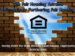 Tearing Down the Walls Blocking Equal Housing Opportunity