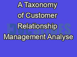 A Taxonomy of Customer Relationship Management Analyse