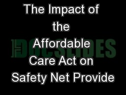 The Impact of the Affordable Care Act on Safety Net Provide
