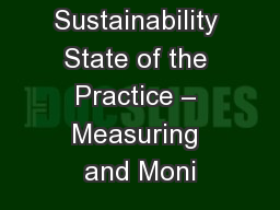 Sustainability State of the Practice – Measuring and Moni