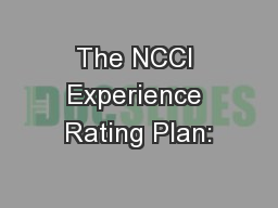 The NCCI Experience Rating Plan: PowerPoint PPT Presentation