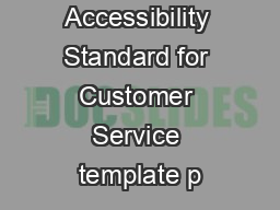 Accessibility Standard for Customer Service template p