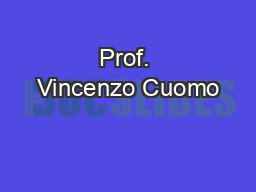 Prof. Vincenzo Cuomo PowerPoint PPT Presentation