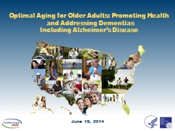 Optimal Aging for Older Adults: Promoting Health