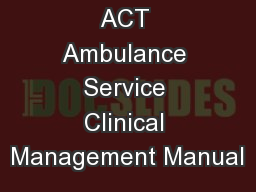 ACT Ambulance Service Clinical Management Manual