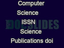 Journal of Computer Science     ISSN    Science Publications doi PDF document - DocSlides