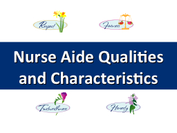 Nurse Aide Qualities and Characteristics