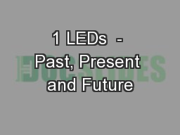 1 LEDs  - Past, Present and Future
