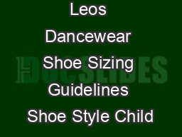 Leos Dancewear Shoe Sizing Guidelines Shoe Style Child