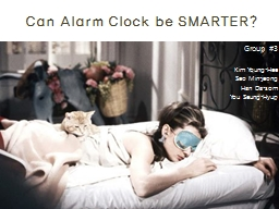 Can Alarm Clock be SMARTER?