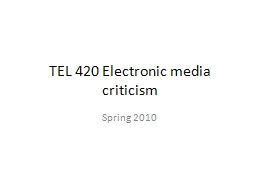TEL 420 Electronic media criticism