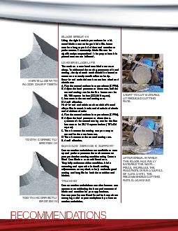 Using the right break-in procedures for a bi-metal blade assures longe