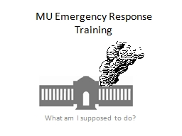 MU Emergency Response Training PowerPoint Presentation, PPT - DocSlides