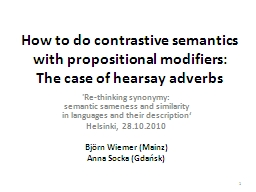 How to do contrastive semantics with propositional modifier