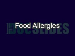 Food Allergies PowerPoint PPT Presentation