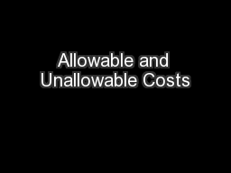 Allowable and Unallowable Costs PowerPoint PPT Presentation