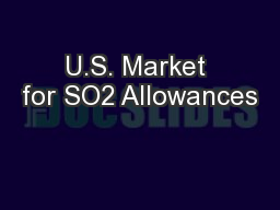 U.S. Market for SO2 Allowances