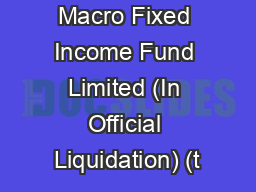 Weavering Macro Fixed Income Fund Limited (In Official Liquidation) (t