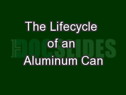 The Lifecycle of an Aluminum Can