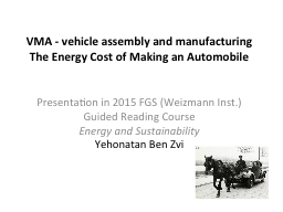 VMA - vehicle assembly and manufacturing