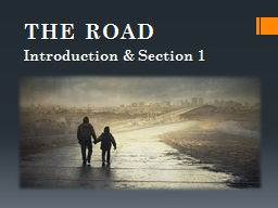 THE ROAD PowerPoint PPT Presentation