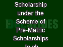 Rates of Scholarship under the Scheme of Pre-Matric Scholarships to ch