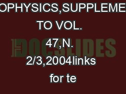 ANNALS  OF  GEOPHYSICS,SUPPLEMENT TO VOL.  47,N.  2/3,2004links for te