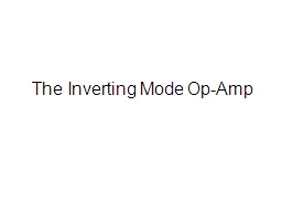 The Inverting Mode Op-Amp