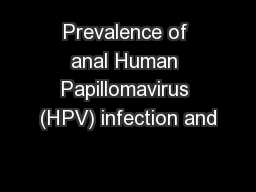 Prevalence of anal Human Papillomavirus (HPV) infection and
